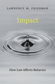 Impact ebook by Lawrence M. Friedman