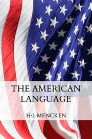 The American Language ebook by H-L Mencken