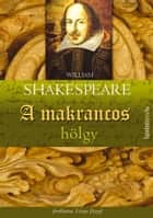 A makrancos hölgy ebook by William Shakespeare
