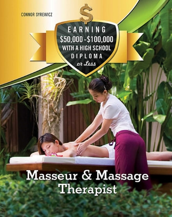 Masseur & Massage Therapist ebook by Connor Syrewicz