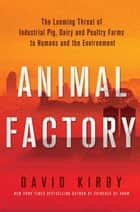 Animal Factory ebook by David Kirby
