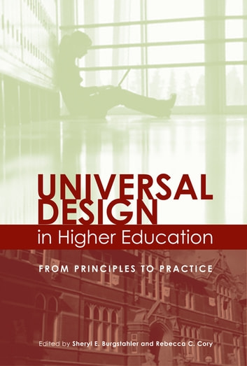 Universal Design in Higher Education - From Principles to Practice ebook by