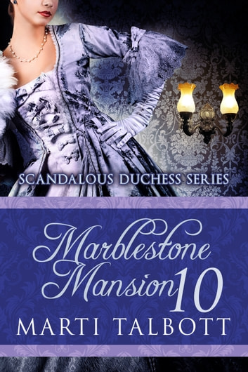 Marblestone Mansion, Book 10 ebook by Marti Talbott