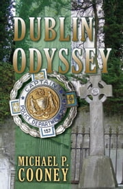 Dublin Odyssey ebook by Michael P.Cooney