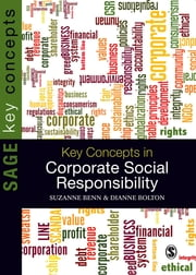 Key Concepts in Corporate Social Responsibility ebook by Professor Suzanne Benn,Dianne Bolton