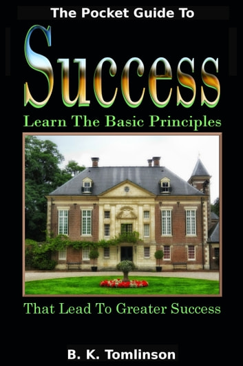 The Pocket Guide To Success ebook by B. K. Tomlinson