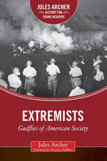 Extremists - Gadflies of American Society ebook by Jules Archer