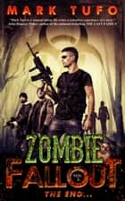 Zombie Fallout 3: The End..... ebook by