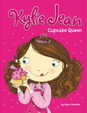 Kylie Jean Cupcake Queen ebook by Marci Peschke, Tuesday Mourning