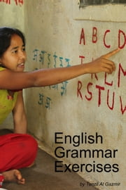English Grammar Exercises ebook by Tanzil Al Gazmir
