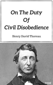 On the Duty of Civil Disobedience ebook by Henry David Thoreau,Henry David Thoreau