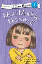 Mad Maddie Maxwell eBook by Stacie K.B. Maslyn