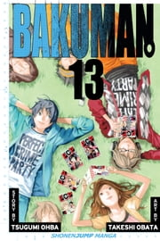 Bakuman。, Vol. 13 - Fans and Love At First Sight ebook by Tsugumi Ohba, Takeshi Obata