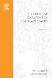 Differential Equations in Abstract Spaces ebook by Lakshmikantham
