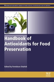 Handbook of Antioxidants for Food Preservation ebook by Fereidoon Shahidi