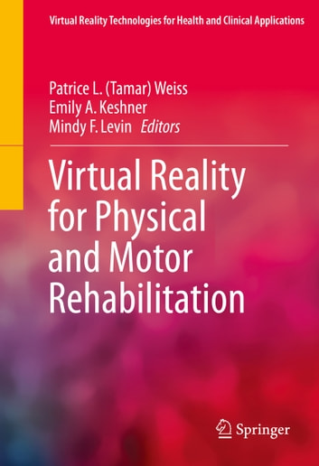 Virtual reality for physical and motor rehabilitation ebook by virtual reality for physical and motor rehabilitation ebook by fandeluxe Choice Image