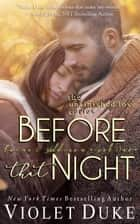 Before That Night ebook by Violet Duke
