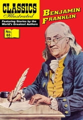 Benjamin Franklin - Classics Illustrated #65 ebook by Benjamin Franklin