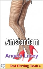 Amsterdam - Red Herring, #4 ebook by Angela Lacey