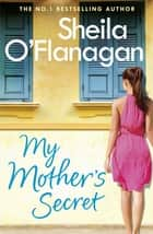 My Mother's Secret ebook by