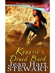 Kiss of a Druid Bard ebook by Jean Hart Stewart