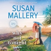 Why Not Tonight audiobook by Susan Mallery