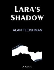 Lara's Shadow ebook by Alan Fleishman