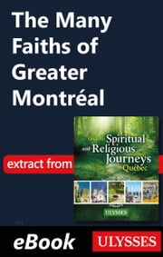 The Many Faiths of Greater Montréal ebook by Siham Jamaa