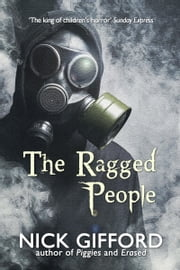 The Ragged People: a story of the post-plague years ebook by Nick Gifford