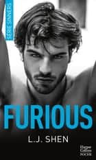 Furious - Après Sinners, découvrez la nouvelle série New Adult de LJ Shen All Saints H igh avec Dirty Devil ebook by L.J. Shen