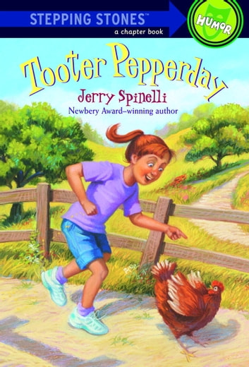 Tooter Pepperday - A Tooter Tale ebook by Jerry Spinelli