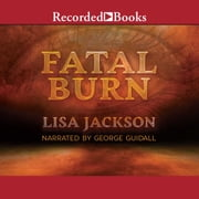 Fatal Burn audiobook by Lisa Jackson