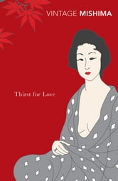 Thirst for Love ebook by Yukio Mishima