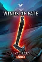 Winds of Fate ebook by Andrey Vasilyev