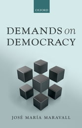 Demands on Democracy ebook by José María Maravall