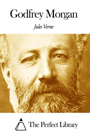 Godfrey Morgan ebook by Jules Verne