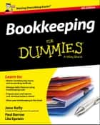 Bookkeeping For Dummies ebook by Jane E. Kelly,Paul Barrow,Lita Epstein