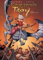 Les Conquérants de Troy T04 - Le Mont Rapace eBook by Christophe Arleston, Ciro Tota