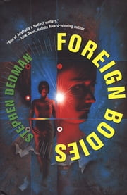 Foreign Bodies ebook by Stephen Dedman