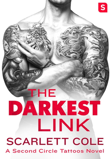 The Darkest Link - A Second Circle Tattoos Novel ebook by Scarlett Cole
