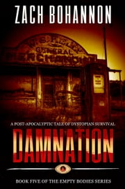 Damnation - Empty Bodies Book #5 電子書籍 by Zach Bohannon