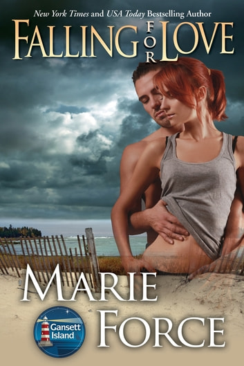 Falling for Love, Gansett Island Series, Book 4 ebook by Marie Force