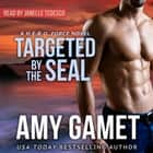 Targeted by the SEAL audiobook by