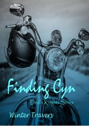 Finding Cyn - Devil's Knights, #2 ebook by Winter Travers
