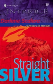 Straight Silver ebook by Darlene Scalera