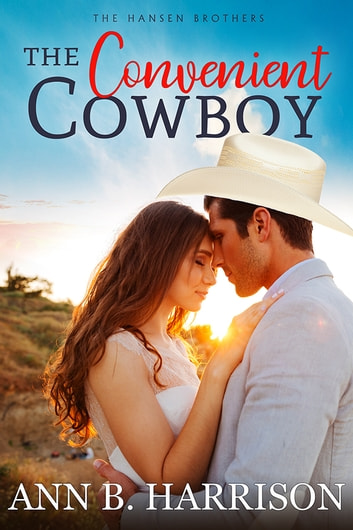 The Convenient Cowboy ebook by Ann B. Harrison