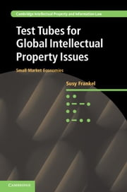 Test Tubes for Global Intellectual Property Issues ebook by Frankel, Susy