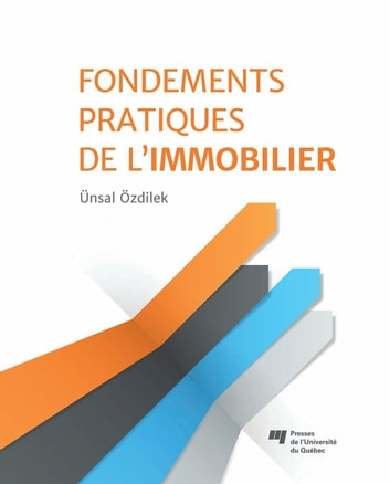 Fondements pratiques de l'immobilier ebook by Ünsal Özdilek