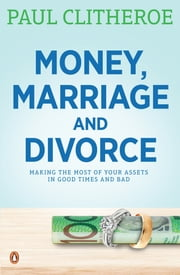 Money, Marriage and Divorce ebook by Paul Clitheroe