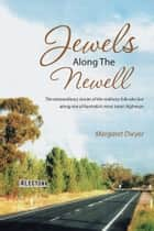 Jewels Along The Newell ebook by Margaret Dwyer